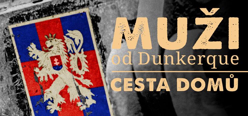 Muži od Dunkerque – Cesta domů
